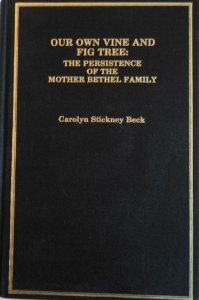 Our Own Vine and Fig Tree: The Persistence of the Mother Bethel Family (Immigrant Communities and...