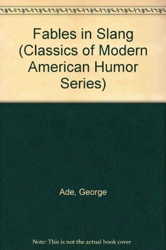 9780404199258: Fables in Slang (Classics of Modern American Humor Series)