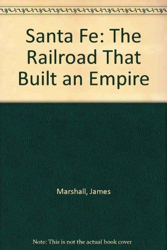 9780404201685: Santa Fe: The Railroad That Built an Empire
