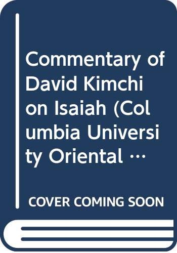 9780404505097: Commentary of David Kimchi on Isaiah (Columbia University Oriental Studies)