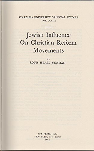 Jewish Influence on Christian Reform Movements: Newman, Louis I.