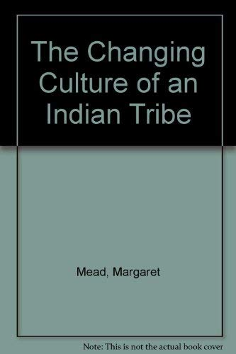 9780404505653: The Changing Culture of an Indian Tribe