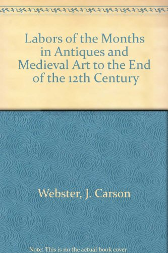 9780404507046: Labors of the Months in Antiques and Medieval Art to the End of the 12th Century
