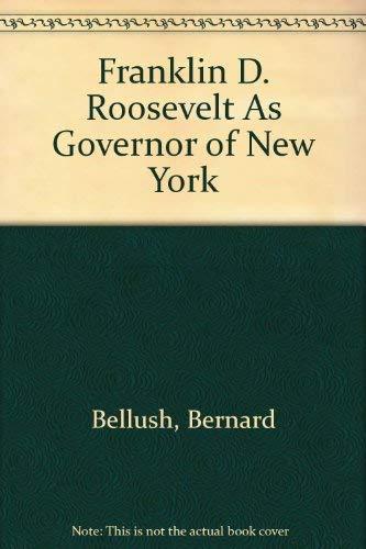 9780404515850: Franklin D. Roosevelt As Governor of New York