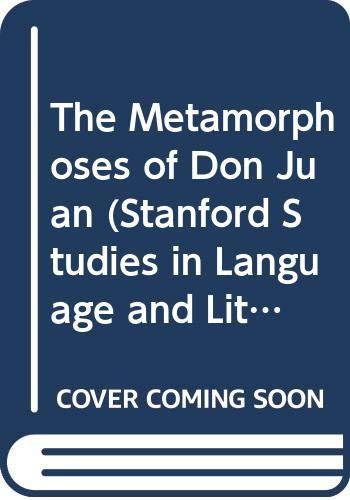9780404518288: The Metamorphoses of Don Juan (Stanford Studies in Language and Literature)