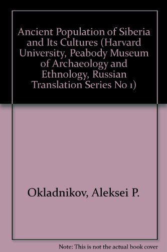 9780404526412: Ancient Population of Siberia and Its Cultures (Harvard University, Peabody Museum of Archaeology and Ethnology, Russian Translation Series No 1)