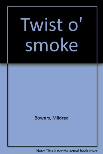 9780404538248: Twist O' Smoke