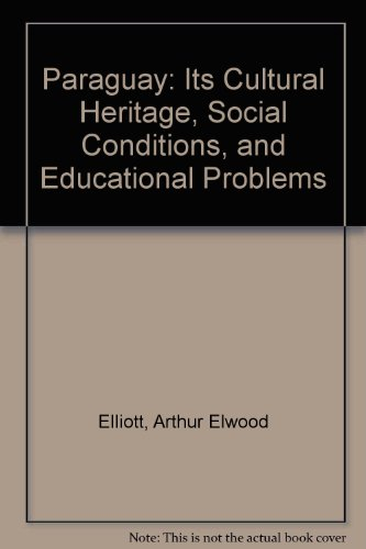 9780404554736: Paraguay: Its Cultural Heritage, Social Conditions, and Educational Problems