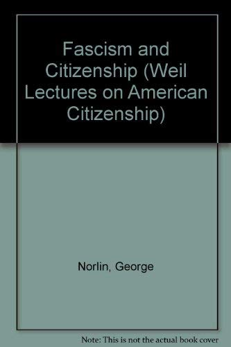 9780404561949: Fascism and Citizenship (Weil Lectures on American Citizenship)