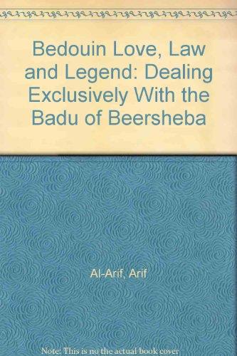 Bedouin Love, Law and Legend: Dealing Exclusively: Al-Arif, Arif
