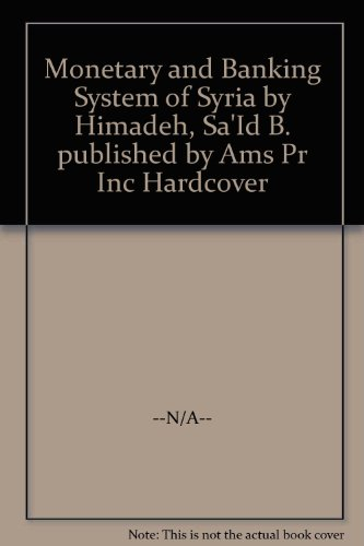 9780404562779: Monetary and Banking System of Syria