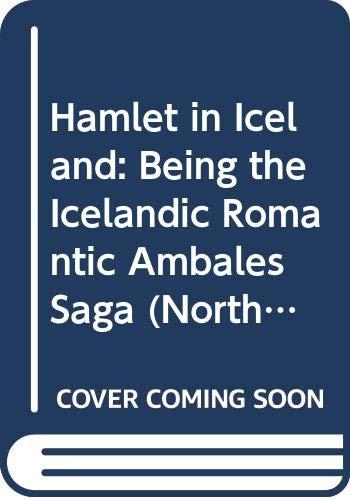 Hamlet in Iceland: Being the Icelandic Romantic: Israel Gollancz