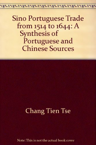 9780404569068: Sino Portuguese Trade from 1514 to 1644: A Synthesis of           Portuguese and Chinese Sources