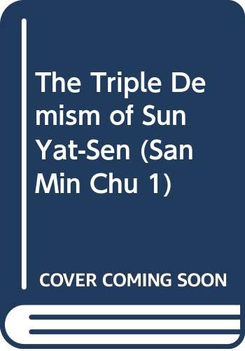 9780404569297: The Triple Demism of Sun Yat-Sen (San Min Chu 1)