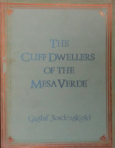 9780404573621: The cliff dwellers of the Mesa Verde, southwestern Colorado: Their pottery and implements (Antiquities of the New World)