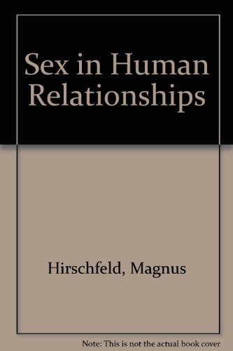 9780404574598: Sex in Human Relationships