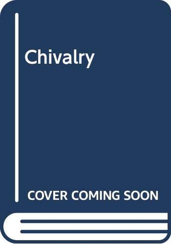 9780404574918: Chivalry : a series of studies to illustrate its historical significance and civilizing influence / by members of Kings College, London ; edited by Edgar Prestage