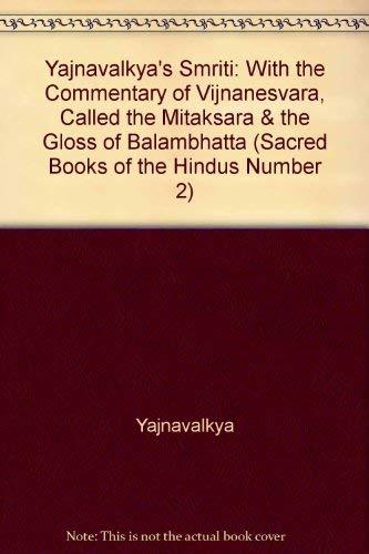 Yajnavalkya's Smriti: With the Commentary of Vijnanesvara,: Yajnavalkya