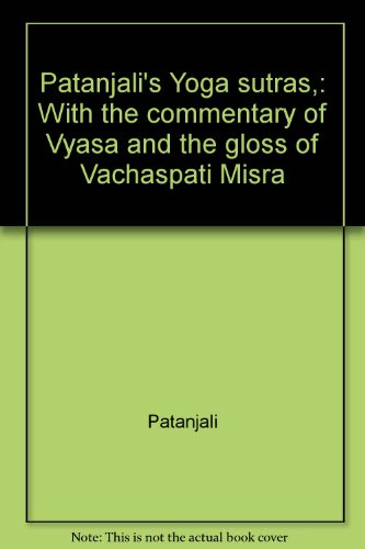 9780404578046: Patanjali's Yoga sutras,: With the commentary of Vyasa and the gloss of Vachaspati Misra