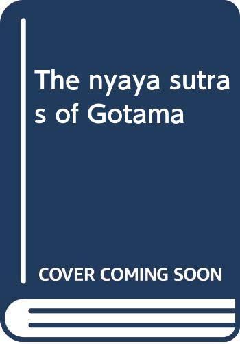 9780404578084: The Nyaya Sutras of Gotama