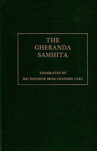 Gheranda Samhita: Sacred Book Of The Hindus: Vasu, Rai Bahadur