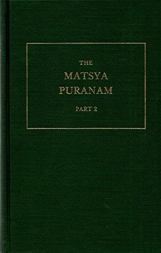 Matsya Puranam. Part 2 (The Sacred Books: ed. Major B.