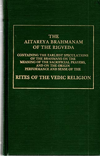 9780404578480: The Aitareya Brahmanam of the Rigveda, Containing the Earliest Speculations of the Brahmans on the Meaning of the Sacrifical Prayers (Extra, Vol 4) (English and Sanskrit Edition)
