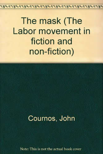 9780404584160: The mask (The Labor movement in fiction and non-fiction)