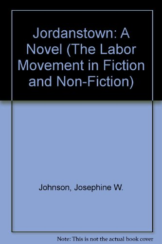 9780404584443: Jordanstown: A Novel (The Labor Movement in Fiction and Non-Fiction)