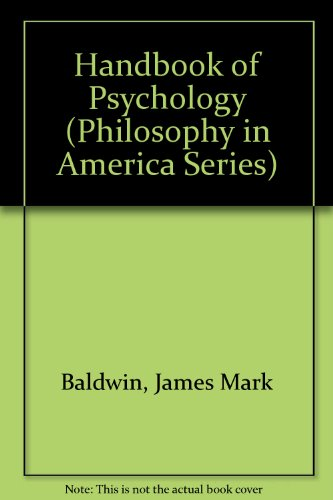 Handbook of Psychology: Baldwin, James Mark