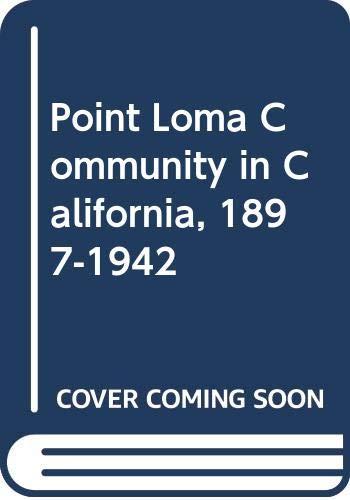 9780404600686: Point Loma Community in California, 1897-1942 (Communal societies in America)