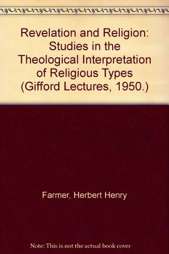9780404605056: Revelation and Religion: Studies in the Theological Interpretation of Religious Types (Gifford Lectures, 1950.)