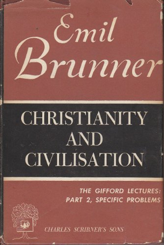 9780404605308: Christianity and Civilization (Gifford Lectures, 1947-1948.)
