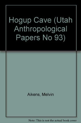 9780404606930: Hogup Cave (Utah Anthropological Papers No 93)