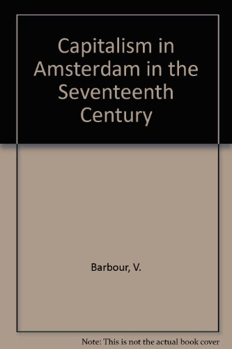 9780404613136: Capitalism in Amsterdam in the Seventeenth Century