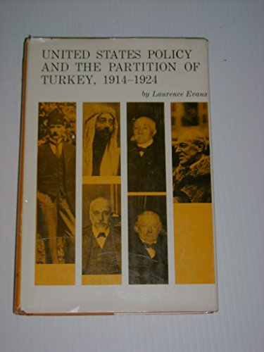 9780404613471: United States Policy and the Partition of Turkey: 1914-1924