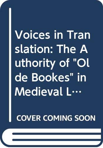 "Voices in Translation: The Authority of ""Olde: Sinnreich-Levi, Deborah M."
