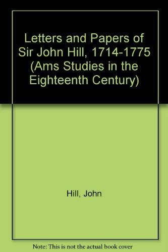 Letters and Papers of Sir John Hill,: Hill, John/ Rousseau,