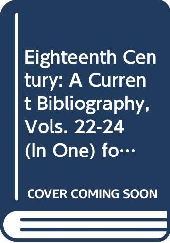 Eighteenth Century: A Current Bibliography, Vols. 22-24: Jim Springer Borck