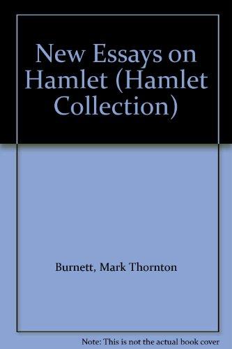 burnett mark ed. new essays on hamlet Sibling rivalry: 'hamlet' and the first murder new essays on 'hamlet', ed mark thornton burnett and john manning sibling rivalry: 'hamlet' and.