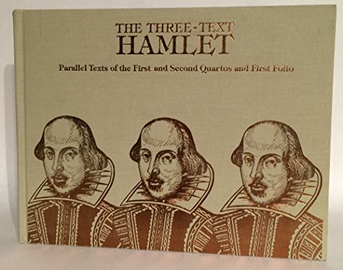 9780404623302: The Three-Text Hamlet: Parallel Texts of the First and Second Quartos and First Folio (Ams Studies in the Renaissance)
