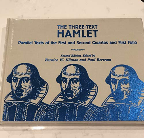 9780404623395: The Three-text Hamlet: Parallel Texts of the First and Second Quartos and First Folio (Ams Studies in the Renaissance)