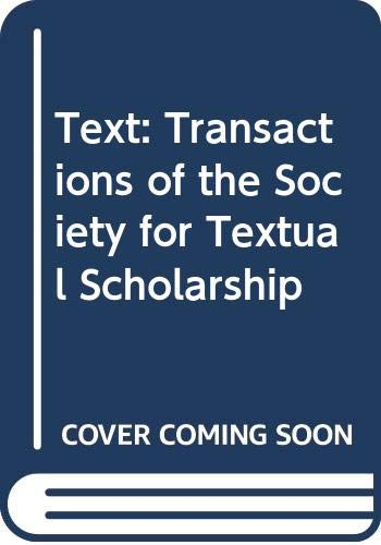 9780404625559: Text: Transactions of the Society for Textual Scholarship, Vol. 5