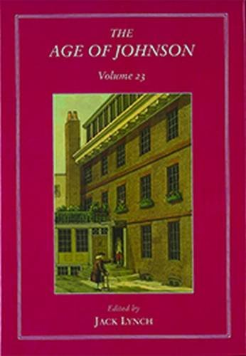The Age of Johnson, Volume 23: A Scholarly Annual (Hardback)