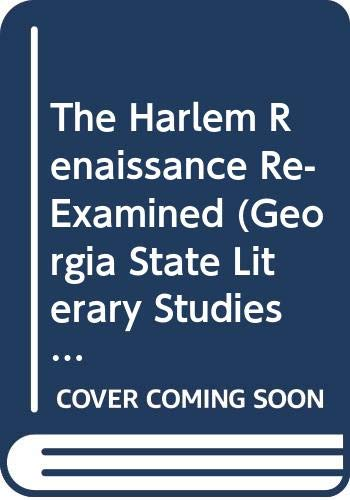 9780404632021: The Harlem Renaissance Re-Examined (Georgia State Literary Studies : No 2)