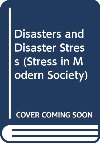 9780404632625: Disasters and Disaster Stress (Stress in Modern Society)