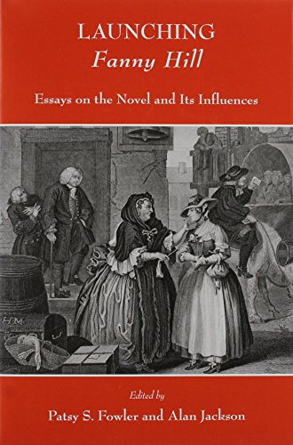 9780404635411: Launching Fanny Hill: Essays on the Novel and Its Influence (Ams Studies in the Eighteenth Century)