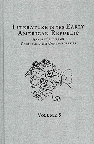 9780404639150: Literature in the Early American Republic: Annual Studies on Cooper and His Contemporaries