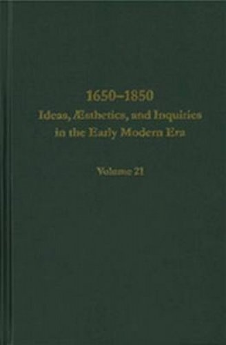 9780404644215: 1650-1850: Ideas, AEsthetics, and Inquiries in the Early Modern Era Volume 21