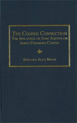 9780404644833: The Cooper Connection the Influence of Jane Austen on James Fenimore Cooper: A Critical Narrative Survey of Scholarship on Charles Dickens 2010 (Ams Studies in the Nineteenth Century)